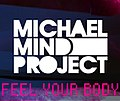 Michael Mind Project - Feel Your Body.jpg