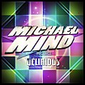 Michael Mind Project - Delirious.jpg