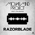 Michael Mind Project - Razorblade.jpg