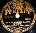 Gene Autry - That Silver Haired Daddy of Mine Perfect.jpg