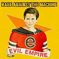 Album cover - Rage Against the Machine - Evil Empire.jpg