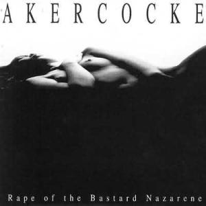 <i>Rape of the Bastard Nazarene</i> 1999 studio album by Akercocke