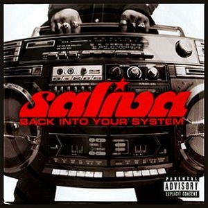 <i>Back into Your System</i> 2002 studio album by Saliva