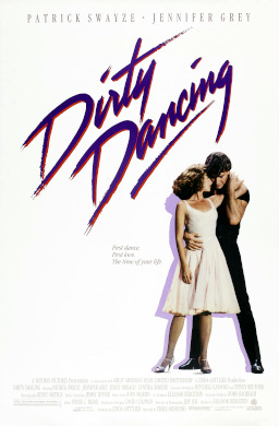Movie poster from Dirty Dancing - Patrick Swayze won a GOLDEN GLOBE for his performance in Dirty Dancing