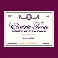 <i>Electric Tonic</i> 2001 live album by Medeski Martin & Wood