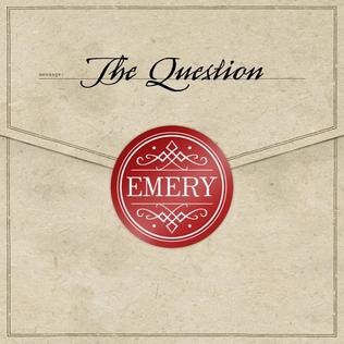 <i>The Question</i> (Emery album) album