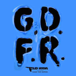 G.D.F.R. (song) Flo Rida song featuring Sage the Gemini and Lookas