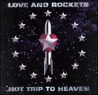 <i>Hot Trip to Heaven</i> 1994 studio album by Love and Rockets