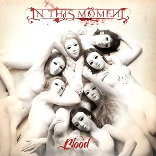 Blood (In This Moment song) song from In This Moment
