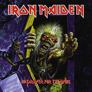 Tu top 10 mejores discos Iron_Maiden_-_No_Prayer_For_The_Dying