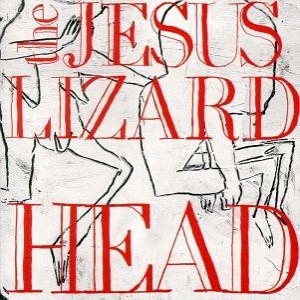 <i>Head</i> (The Jesus Lizard album) 1990 studio album by The Jesus Lizard