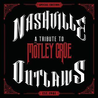 <i>Nashville Outlaws: A Tribute to Mötley Crüe</i> album