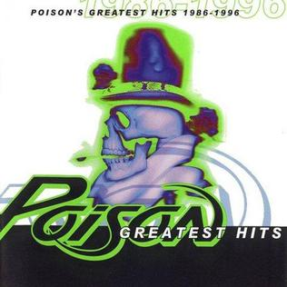 <i>Poisons Greatest Hits: 1986–1996</i> 1996 greatest hits album by Poison