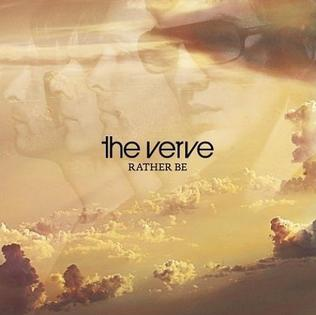 Rather Be (The Verve song) - Wikipedia