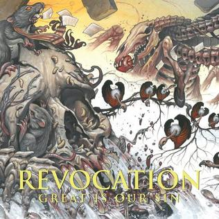 <i>Great Is Our Sin</i> 2016 studio album by Revocation
