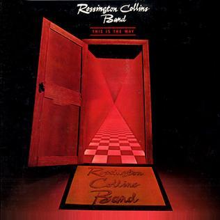 <i>This Is the Way</i> (album) 1981 studio album by Rossington Collins Band