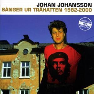 <i>Sånger ur Trähatten 1982–2000</i> 2001 compilation album by Johan Johansson (KSMB)