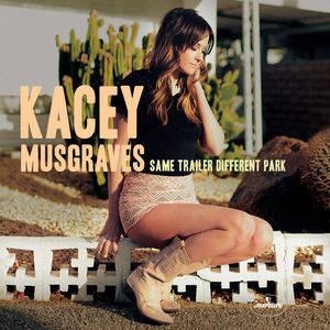<i>Same Trailer Different Park</i> album by Kacey Musgraves