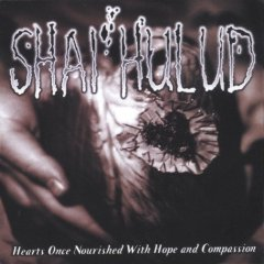 <i>Hearts Once Nourished with Hope and Compassion</i> 1997 studio album by Shai Hulud