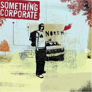 <i>North</i> (Something Corporate album) 2003 studio album by Something Corporate