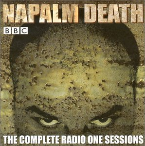 <i>The Complete Radio One Sessions</i> compilation album by Napalm Death