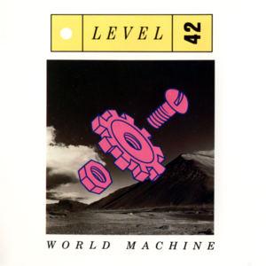 <i>World Machine</i> 1985 studio album by Level 42