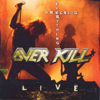 <i>Wrecking Everything</i> 2002 live album by Overkill