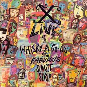 <i>Live at the Whisky a Go-Go</i> (X album) 1988 live album by X