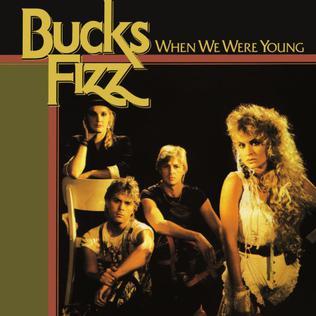 When We Were Young (Bucks Fizz song) 1983 single by Bucks Fizz