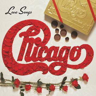 <i>Love Songs</i> (Chicago album) 2005 compilation album by Chicago