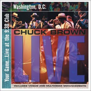 <i>Your Game...Live at the 9:30 Club</i> 2001 live album by Chuck Brown