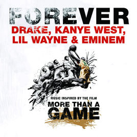 Forever (Drake, Kanye West, Lil Wayne, and Eminem song