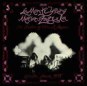 "<i>Dream House 78 17""</i> 1974 studio album by La Monte Young and Marian Zazeela"