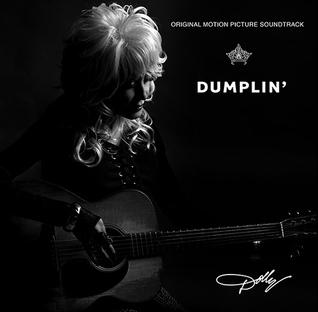 <i>Dumplin</i> (soundtrack) 2018 film soundtrack