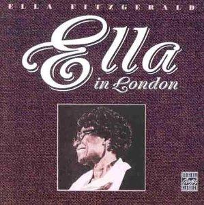 <i>Ella in London</i> 1974 live album by Ella Fitzgerald