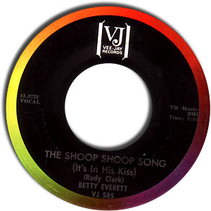 The Shoop Shoop Song (Its in His Kiss) 1963 single by Merry Clayton