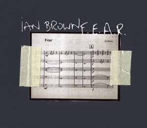 Image result for f.e.a.r ian brown