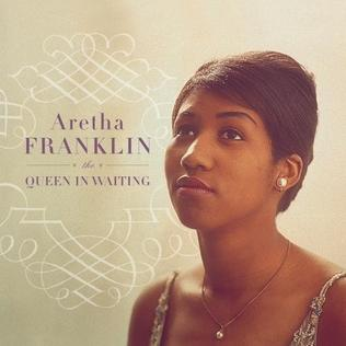 <i>The Queen in Waiting: The Columbia Years</i> (1960–1965) 2002 compilation album by Aretha Franklin