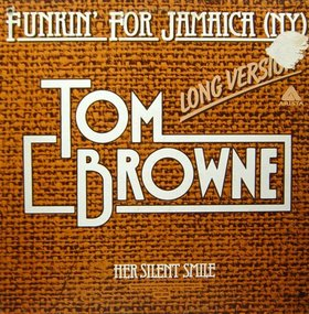 Funkin for Jamaica (N.Y.) 1980 single by Tom Browne