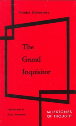 the brothers karamazov the grand inquisitor essay