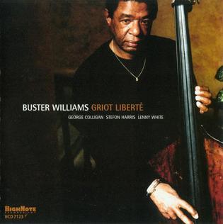 <i>Griot Libertè</i> 2004 studio album by Buster Williams