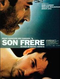 <i>Son frère</i> (film) 2003 film by Patrice Chéreau