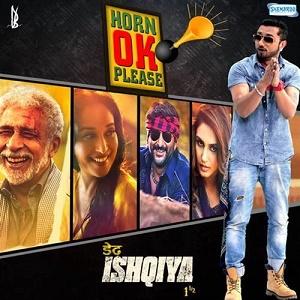 Horn OK Please (song) single by Honey Singh Grover