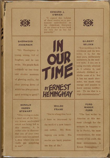 """in our time essays ernest hemingway Ernest hemingway's """"big two-hearted river,"""" the last story in his 1925 collection  in our time, is essentially an instruction guide for camping."""