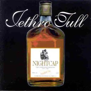 <i>Nightcap</i> (album) 1993 compilation album of outtakes by Jethro Tull