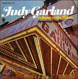 Judy Garland at Home at the Palace: Opening Night - Wikipedia