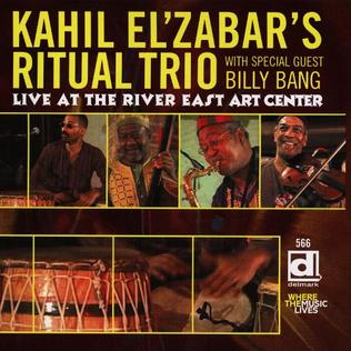 <i>Live at the River East Art Center</i> 2005 live album by Kahil ElZabars Ritual Trio with special guest Billy Bang