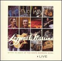 <i>Live: Sittin In Again at the Santa Barbara Bowl</i> 2005 live album by Loggins and Messina