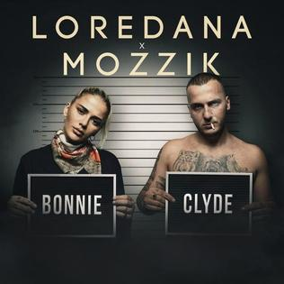 Bonnie & Clyde (Loredana and Mozzik song) 2018 single by Loredana and Mozzik