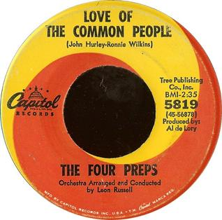 Love of the Common People original song written and composed by John Hurley and Ronnie Wilkins